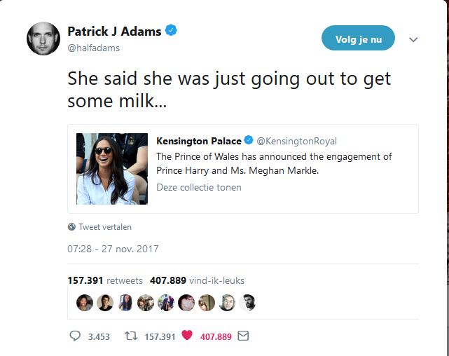 2017-11-27-Patrick J Adams op Twitter_ _She said she was just going out to get some milk...